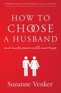 How to Choose a Husband fd57edd3-d44f-4f5a-9a0a-d7cd3b25b495