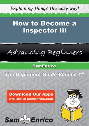 How to Become a Inspector Iii: How to Become a Inspector Iii by Ardell Pitts