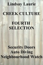 Creek Culture Fourth Selection by Lindsay Laurie