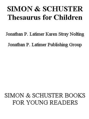 Simon & Schuster Thesaurus for Children The Ultimate Student Thesaurus