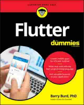 Flutter For Dummies by Barry Burd