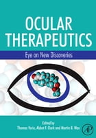 Ocular Therapeutics: Eye on New Discoveries