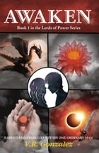 Awaken: Book 1 in the Lords of Power Series by Victor  Gonzalez III