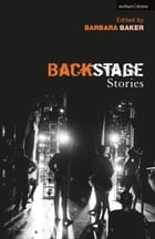 Backstage Stories by Barbara Baker