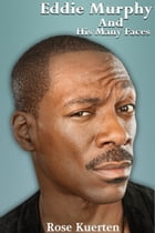 Eddie Murphy and His Many Faces by Rose Kuerten