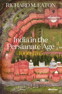 India in the Persianate Age