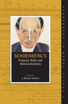 Schoenberg's Program Notes and Musical Analyses