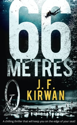 Book 66 Metres: A chilling thriller that will keep you on the edge of your seat! (Nadia Laksheva Spy… by J.F. Kirwan