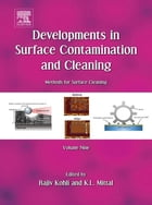 Developments in Surface Contamination and Cleaning: Methods for Surface Cleaning: Volume 9