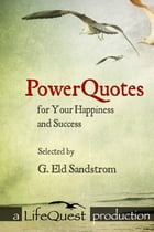 Powerquotes for your Happiness and Success by Gun Sandstrom