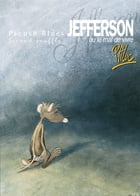 Pacush Blues T02: Second souffle - Jefferson ou le mal de vivre by Ptiluc