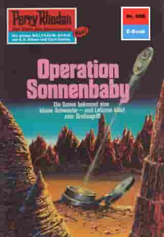 "Perry Rhodan 668: Operation Sonnenbaby: Perry Rhodan-Zyklus ""Das Konzil"" by H.G. Ewers"