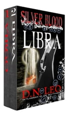 Silver Blood - Virgo and Libra by D. N. Leo