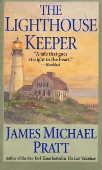 The Lighthouse Keeper: A Novel