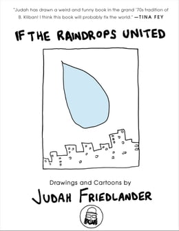 Book If the Raindrops United: Drawings and Cartoons by Judah Friedlander
