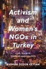 Activism and Women's NGOs in Turkey Cover Image