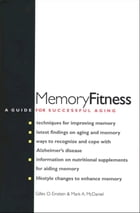 Memory Fitness: A Guide for Successful Aging by Gilles O. Einstein