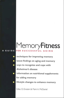 Book Memory Fitness: A Guide for Successful Aging by Gilles O. Einstein