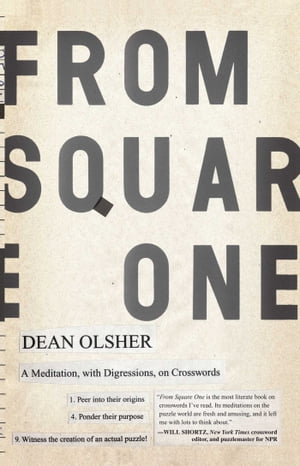 From Square One A Meditation,  with Digressions,  on Crosswords