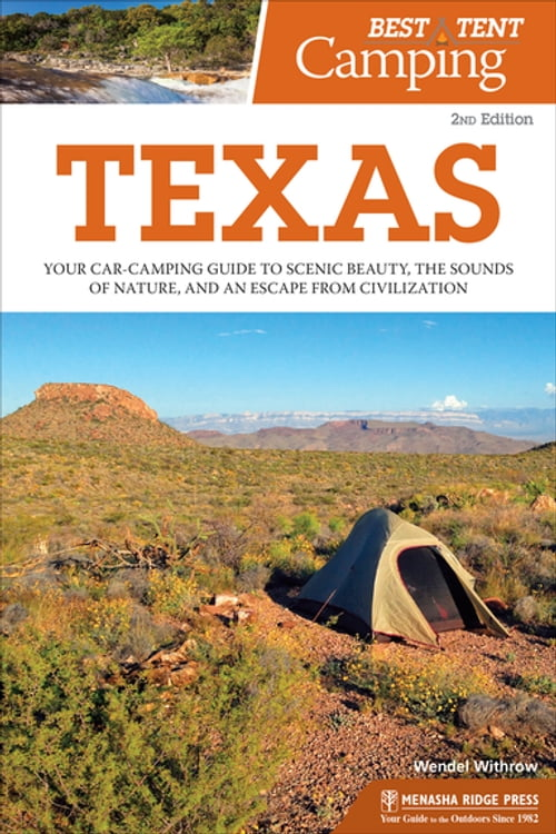 Best Tent Camping: Texas