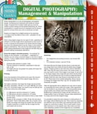 Digital Photography: Management & Manipulation: (Speedy Study Guides) by Speedy Publishing