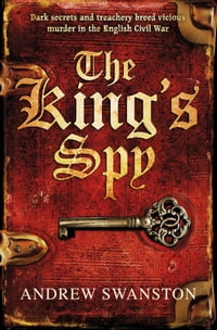 The King's Spy: (Thomas Hill 1)