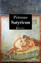 Satyricon by Pétrone .
