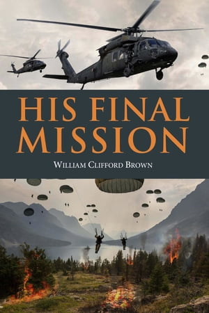 His Final Mission