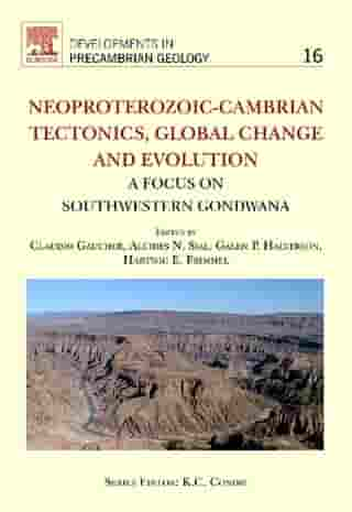 Neoproterozoic-Cambrian Tectonics, Global Change and Evolution: A Focus on South Western Gondwana