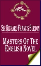 Masters of the English Novel: A Study of Principles and Personalities by Sir Richard Francis Burton