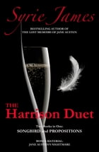 The Harrison Duet: Two Books in One by Syrie James