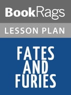 Fates and Furies Lesson Plans by BookRags