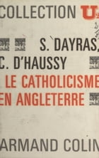 Le catholicisme en Angleterre by Christiane d'Haussy