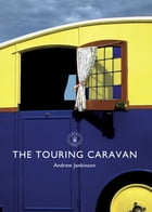 The Touring Caravan by Andrew Jenkinson