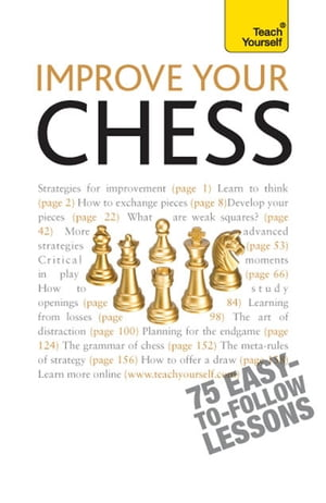 Improve Your Chess: Teach Yourself