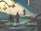 Ohio Indian Trails: Third Edition by Frank Wilcox