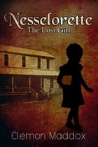 Nesselorette The Lost Girl by Clem Maddox