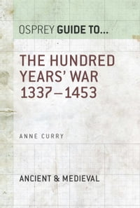 The Hundred Years' War: 1337–1453