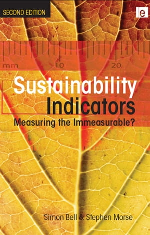 Sustainability Indicators Measuring the Immeasurable?