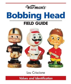 Warman's Bobbing Head Field Guide Values and Identification