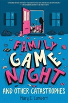 Family Game Night and Other Catastrophes Cover Image