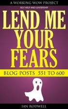 Lend Me Your Fears by Ian Rodwell