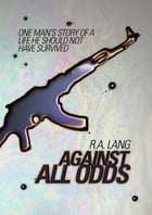 Against All Odds by R.A. Lang