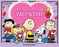 A Charlie Brown Valentine: With Audio Recording