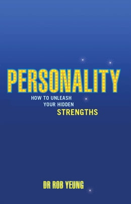 Book Personality: How to Unleash Your Hidden Strengths by Dr Rob Yeung
