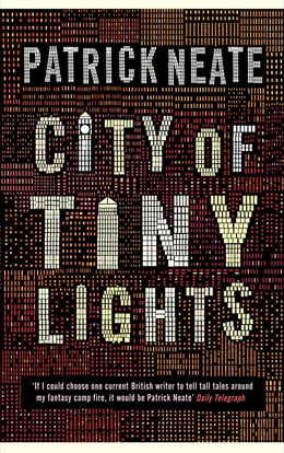Book City of Tiny Lights by Patrick Neate