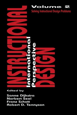 Instructional Design: International Perspectives II Volume I: Theory,  Research,  and Models:volume Ii: Solving Instructional Design Problems