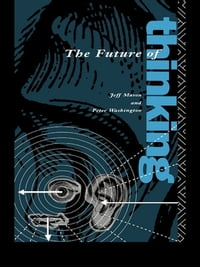 The Future of Thinking: Rhetoric and Liberal Arts Teaching