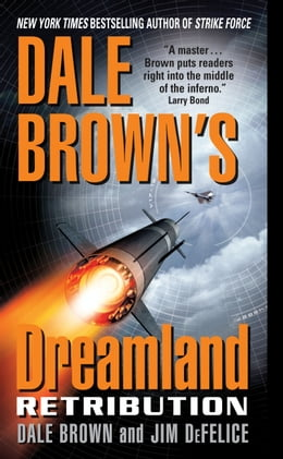 Book Dale Brown's Dreamland: Retribution by Dale Brown