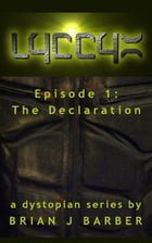 LYCCYX Episode 1: The Declaration